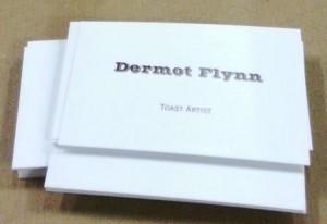 Dermot Flynn -- Toast Artist